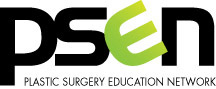 Plastic Surgery Education Network (PSEN)